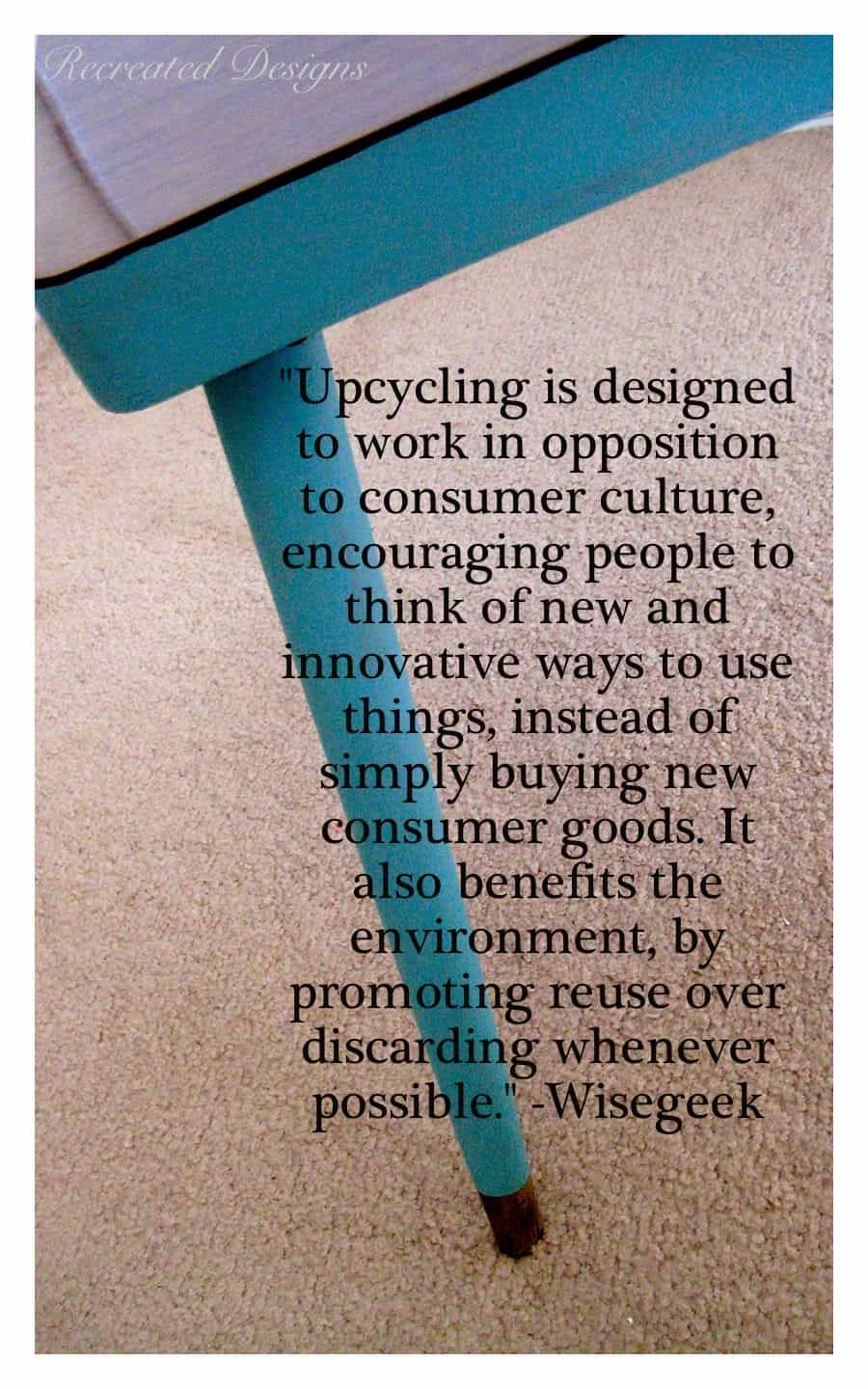 a quote about upcycling