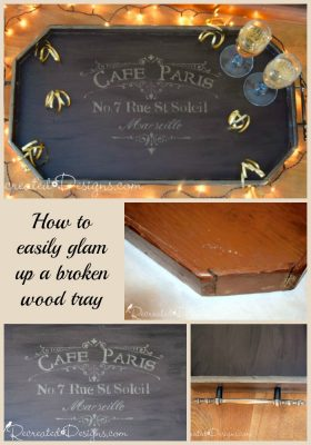 glam up a broken wood tray