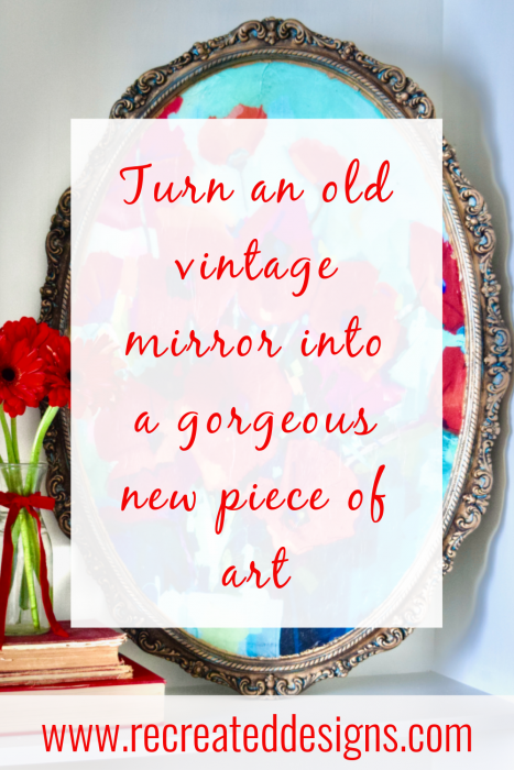 Turning a vintage mirror into a piece of art